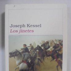 Libros de segunda mano: LOS JINETES. JOSEPH KESSEL. EDICIONES DESTINO. COLECCIÓN ÁNCORA Y DELFIN. VOLUMEN 321. 484PAGS. Lote 92106760