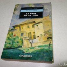 Libros de segunda mano: ENSAYO -ARTE .MARIO PRAZ. LA CASA DE LA VIDA. DEBOLSILLO.. Lote 92705050