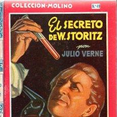 Libros de segunda mano: JULIO VERNE : EL SECRETO DE W. STORITZ (MOLINO, 1950) TAPA DURA - ILUSTRADO POR JAIME JUEZ. Lote 92711595