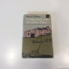 Libros de segunda mano: EL DISPUTADO VOTO DEL SEÑOR CAYO / MIGUEL DELIBES -ED. DESTINO. Lote 92943120