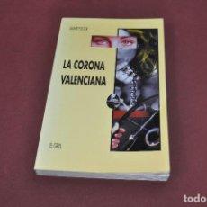 Libros de segunda mano: LA CORONA VALENCIANA - JAUME FUSTER - NO26. Lote 93016365