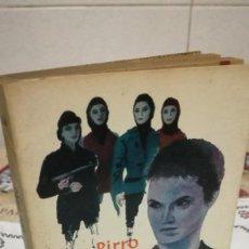 Libros de segunda mano: 45-CINCO MUJERES MARCADAS, UGO PIRRO, 1963. Lote 93043240