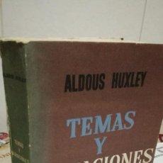 Libros de segunda mano: 42-TEMAS Y VARIACIONES, ALDOUS HUXLEY, EDITORIAL SUDAMERICANA, 1962. Lote 93043415