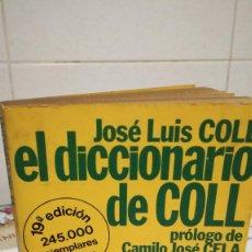 Libros de segunda mano: 29-EL DICCIONARIO DE COLL, JOSE LUIS COLL, 1977. Lote 93123400