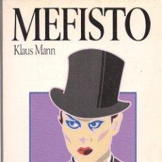 Libros de segunda mano: KLAUS MANN : MEFISTO. (TRADUCCIÓN DE ARACELI CASTRO. ED. SALVAT, COL. NOVELA Y OCIO, 1986) . Lote 93388160