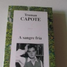 Libros de segunda mano: TRUMAN CAPOTE A SANGRE FRIA 1995 ED NAGRAMA TAPA BLANDA. Lote 93668810