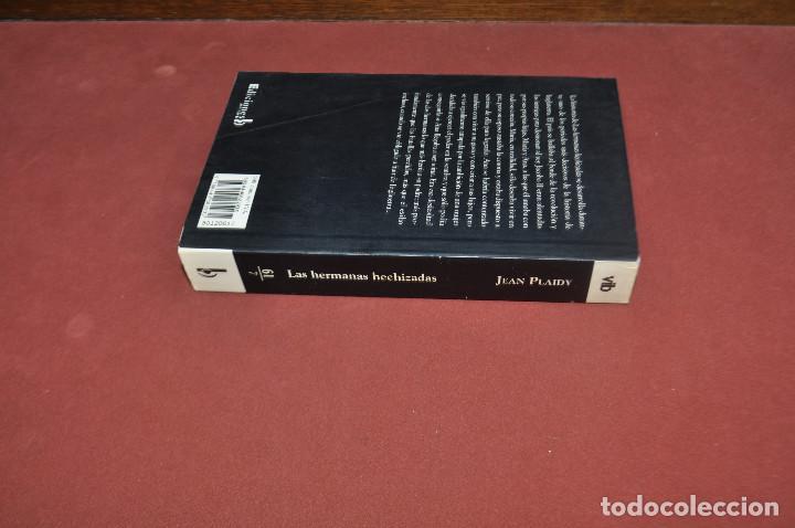 Libros de segunda mano: hermanas hechizadas - jean plaidy ( victoria holt ) - EDICIONES B - Foto 2 - 93782375