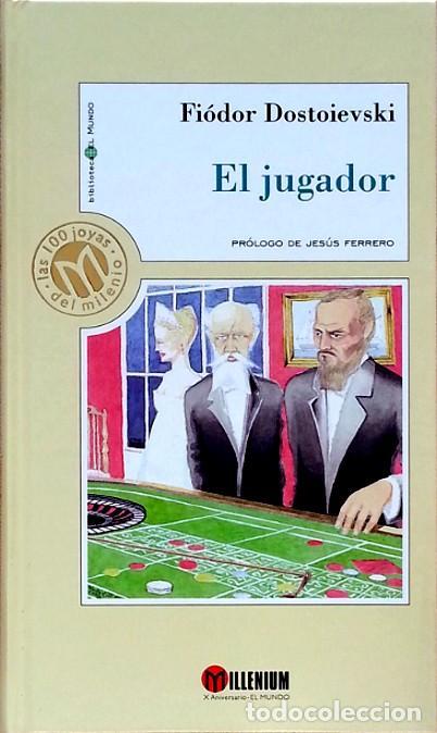 EL JUGADOR - FIÓDOR DOSTOIEVSKI (Libros de Segunda Mano (posteriores a 1936) - Literatura - Narrativa - Otros)