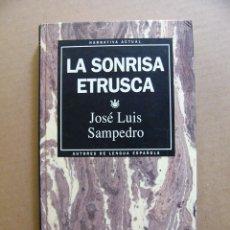 Libros de segunda mano: LIBRO LA SONRISA ETRUSCA - JOSE LUIS SANPEDRO - EDITORIAL RBA. Lote 94480298
