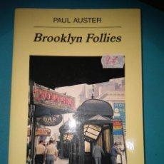 Libros de segunda mano: BROOKLYN FOLLIES PAUL AUSTER ANAGRAMA FORMATO GRANDE. Lote 94598967
