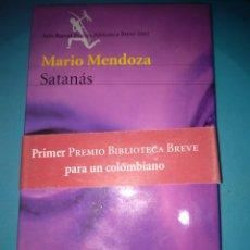 Libros de segunda mano: MARIO MENDOZA SATANAS SEIX BARRAL TAMAÑO GRANDE. Lote 94599007