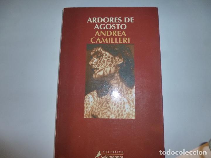 ANDREA CAMILLERI: ARDORES DE AGOSTO (Libros de Segunda Mano (posteriores a 1936) - Literatura - Narrativa - Otros)
