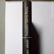 Libros de segunda mano: FRANCISCO GARCÍA PAVÓN: EL ÚLTIMO SÁBADO (DESTINO, 1974) MUY BUEN ESTADO. PRIMERA EDICIÓN. RARO.. Lote 94662807