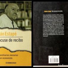 Libros de segunda mano: FABIAN ESTAPE ,SIN ACUSE DE RECIBO - DEBOLSILLO - -USADO - ENVIO GRATIS. Lote 94939539