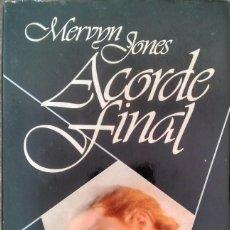 Libros de segunda mano: ACORDE FINAL - MERVYN JONES. Lote 95038951