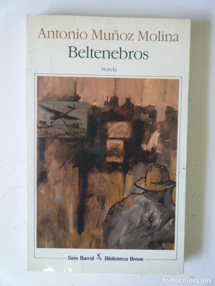 ANTONIO MUÑOZ MOLINA. BERTENEBROS. (Libros de Segunda Mano (posteriores a 1936) - Literatura - Narrativa - Otros)