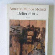 Libros de segunda mano: ANTONIO MUÑOZ MOLINA. BERTENEBROS.. Lote 95056743