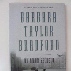 Libros de segunda mano: UN AMOR SECRETO. BARBARA TAYLOR. Lote 95080871