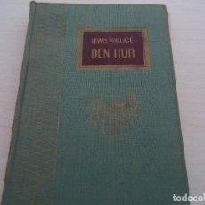 Libros de segunda mano: LEWIS WALLACE-BEN-HUR. Lote 95355595