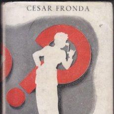 Libros de segunda mano: CÉSAR FRONDA: LA SUEGRA IDEAL. MADRID, AFRODISIO AGUADO, 1947. . Lote 95453363