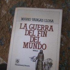 Libri di seconda mano: LIBRO LA GUERRA DEL FIN DEL MUNDO MARIO VARGAS LLOSA 1981 ED. PLAZA Y JANES L-13773-139. Lote 95617647