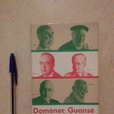 Libros de segunda mano: ANTIGUO LIBRO - ABANS D'ARA - CATALUNYA - DOMENECH GUANSÉ - 30 RETRATS LITERARIS - 1966 - ED. PROA. Lote 95716011