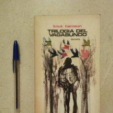 Libros de segunda mano: LIBRO - TRILOGÍA DEL VAGABUNDO - LIBROS VARIOS - KNUT HAMSUN - 1973 - EL ARCA DE PAPEL. Lote 95717003