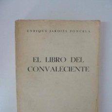 Libros de segunda mano: EL LIBRO DEL CONVALECIENTE. JARDIEL PONCELA. 1954. Lote 95834759