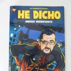 Libros de segunda mano: HE DICHO. ANDREU BUENAFUENTE. 2006. Lote 95835183
