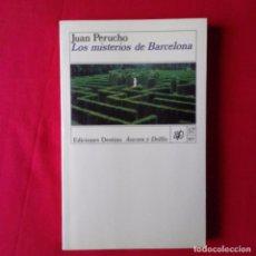 Libros de segunda mano: LOS MISTERIOS DE BARCELONA. JUAN PERUCHO. DESTINO COLEC. ANCORA Y DELFIN 1988. 1º EDICION. Lote 95836959