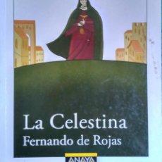 Libros de segunda mano: LA CELESTINA - FERNANDO DE ROJAS - ANAYA. Lote 95840271