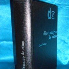 Libros de segunda mano: DICCIONARIO DE CITAS, LUIS SEÑOR · ESPASA, 1999, 2ª ·MUY BUEN ESTADO. Lote 95831211