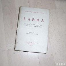 Libros de segunda mano: CLASICOS CASTELLANOS, LARRA, ARTICULOS DE CRITICA LITERIARIA Y ARTISTICA, ESPASA CALPE,MADRID, 1940. Lote 95847179