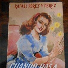 Libros de segunda mano: CUANDO PASA EL AMOR. RAFAEL PEREZ Y PEREZ. EDITORIAL JUVENTUD. 1983. 240 GRAMOS.. Lote 95880543