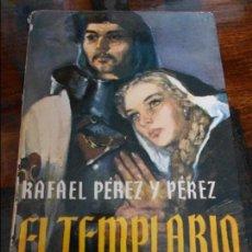 Libros de segunda mano: EL TEMPLARIO. RAFAEL PEREZ Y PEREZ. EDITORIAL JUVENTUD. 1979. 340 GRAMOS.. Lote 95885455