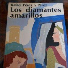 Libros de segunda mano: LOS DIAMANTES AMARILLOS. RAFAEL PEREZ Y PEREZ. EDITORIAL JUVENTUD. 1981. 230 GRAMOS.. Lote 95885543