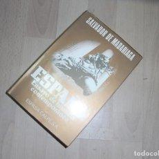 Libros de segunda mano: SALVADOR DE MADARIAGA, ESPAÑA, ENSAYO DE HISTORIA CONTEMPORANEA, ESPASA CALPE,1978. Lote 95896419