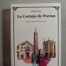 Libros de segunda mano: LA CARTUJA DE PARMA / STENDHAL / 1998. Lote 96045023