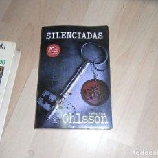 Libros de segunda mano: KRISTINA OHLSSON, SILENCIADAS, ESPASA. Lote 96045367