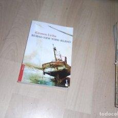 Libros de segunda mano: KIRMEN URIBE, BILBAO NEW YORK BILBAO, BOOKET. Lote 96045479