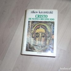 Libros de segunda mano: NIKOS KAZANTZAKI, CRISTO DE NUEVO CRUCIFICADO, POMAIRE. Lote 96045643