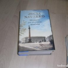 Libros de segunda mano: JULIA NAVARRO, DISPARA, YO YA ESTOY MUERTO, PLAZA JANES. Lote 96045715