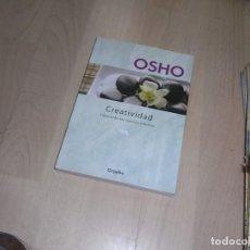Libros de segunda mano: OSHO, CREATIVIDAD, ED. GRIJALBO. Lote 96068063