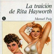 Libros de segunda mano: MANUEL PUIG - LA TRAICIÓN DE RITA HAYWORTH - SEIX BARRAL / NUEVA NARRATIVA HISPÁNICA 1978. Lote 96638523
