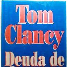 Libros de segunda mano: DEUDA DE HONOR. TOM CLANCY. EDITORIAL PLANETA. COLECCIÓN BESTSELLER MUNDIAL 215. LIBRO, NOVELA.. Lote 96688099