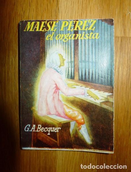 BÉCQUER, GUSTAVO ADOLFO. MAESE PÉREZ EL ORGANISTA. (ENCICLOPEDIA PULGA ; 88) (Libros de Segunda Mano (posteriores a 1936) - Literatura - Narrativa - Otros)