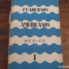 Libros de segunda mano: CUADERNOS AMERICANOS - NO1 1942. LEON FELIPE, OTROS. Lote 96775151