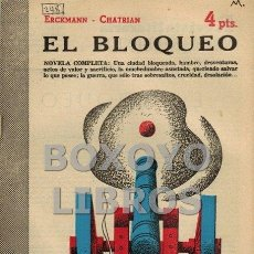 Libros de segunda mano: CORNEILLE. EL BLOQUEO. NOVELA COMPLETA. Lote 48579241
