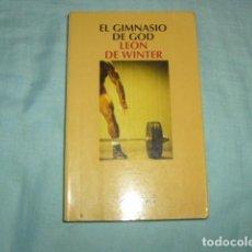 Libros de segunda mano: EL GIMNASIO DE GOD , LEON WINTER. Lote 97239439