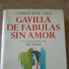 Libros de segunda mano: ALFAGUARA, 1965. GAVILLA DE FÁBULAS SIN AMOR. CAMILO JOSÉ CELA. PICASSO. Lote 97258204
